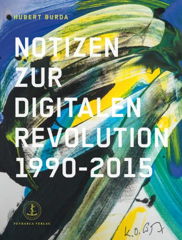 "Buchtitel von ""Notizen zur Digitalen Revolution 1990 - 2015"""