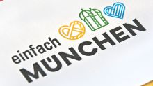 Das neue Erscheinungsbild für München Tourismus