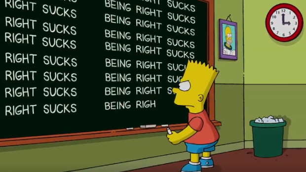 """Being right sucks"", findet Bart Simpson"
