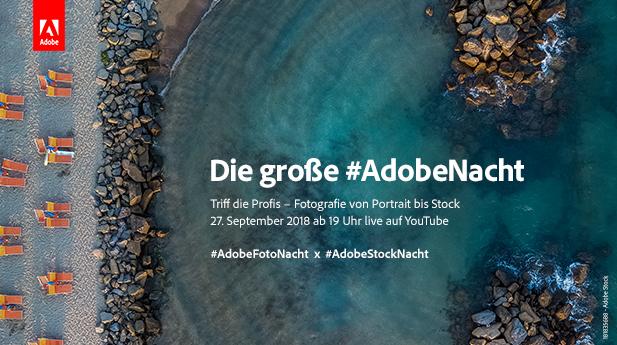 Anzeige. #AdobeStocknacht: Der große #AdobeNacht-Livestream am 27. September gibt Foto-Tipps und zeigt Workflow-Tricks