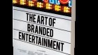 "Cover ""The Art of Branded Entertainment"""