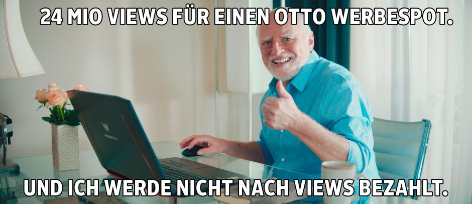 Das Internet-Mem Hide the Pain Harold hat für otto sehr gut funktioniert