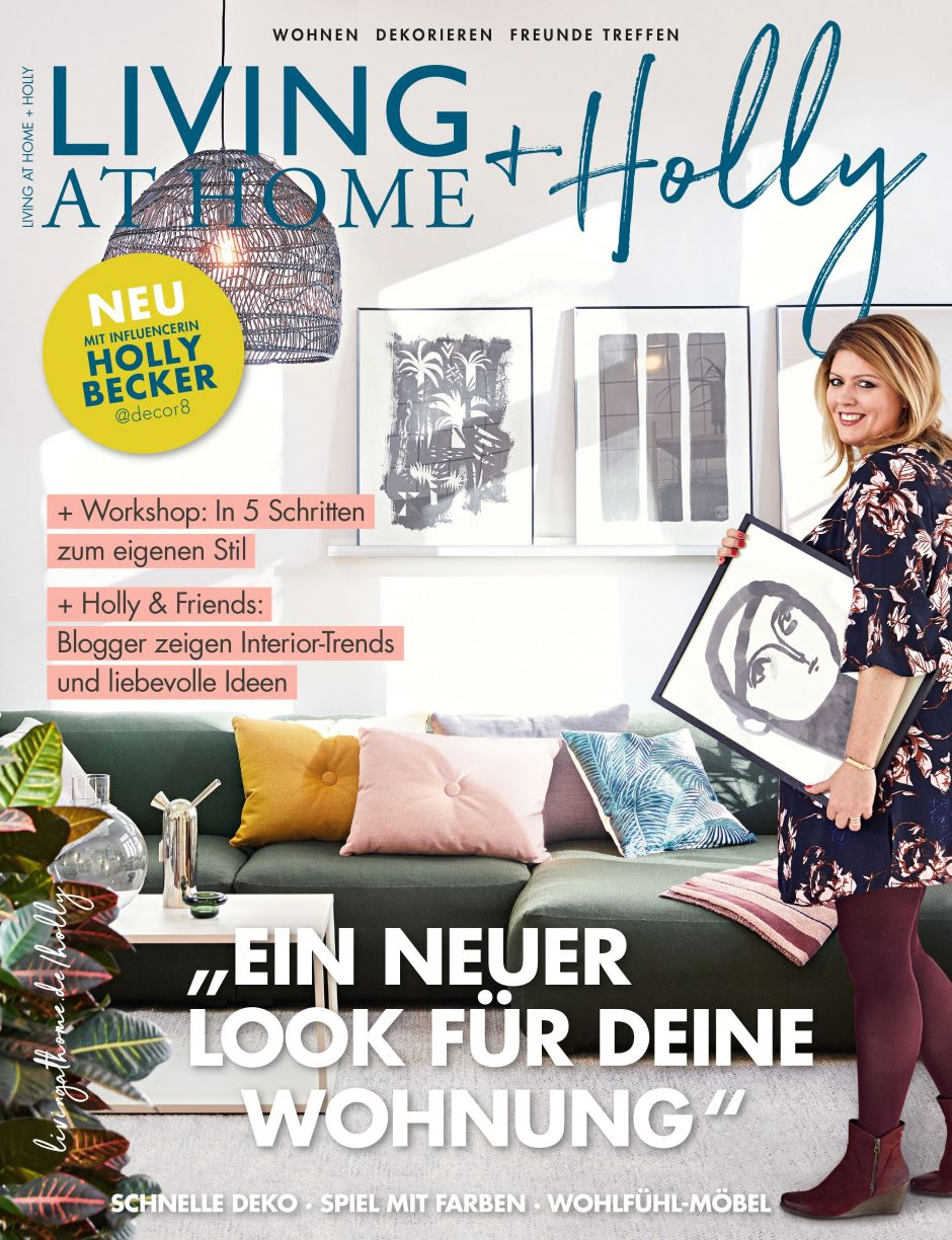 Die Erstausgabe von Living at Home + Holly