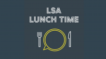 LSA Podcast LSA Lunch Time Cover