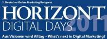 HORIZONT Digital Days 2011 - What´s next in Digital Marketing?