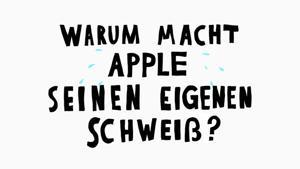 Kampagne: Warum macht Apple seinen eigenen Schweiß?