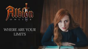 Kampagne: Albion Online | Where Are Your Limits