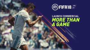 Kampagne: FIFA 18 Launch Commercial | More Than a Game