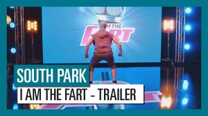 Kampagne: South Park: The Fractured But Whole - I AM THE FART | Official Trailer