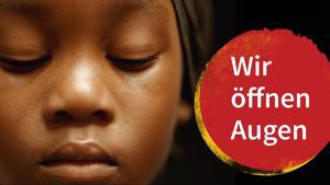 Kampagne: Christoffel Blindenmission - Augen öffnen