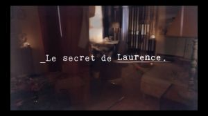 Kampagne: Le secret de Laurence - Addict Aide