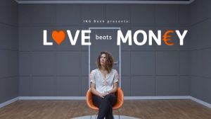 Kampagne: ING Nederland - Love Beats Money